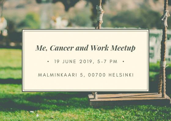 [Helsinki] Me, Cancer and Work Meetup