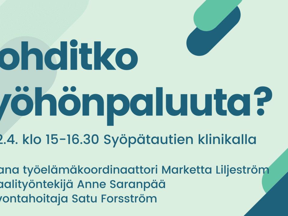 SIIRRETTY SYKSYLLE 2020 [Helsinki] Pohditko työhönpaluuta? Info-iltapäivä Syöpätautien klinikalla