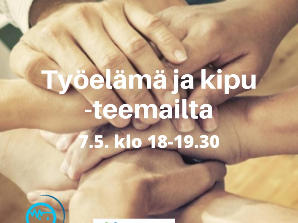 [Helsinki ja videopuhelulla] Teemasarja: Työelämä ja kipu
